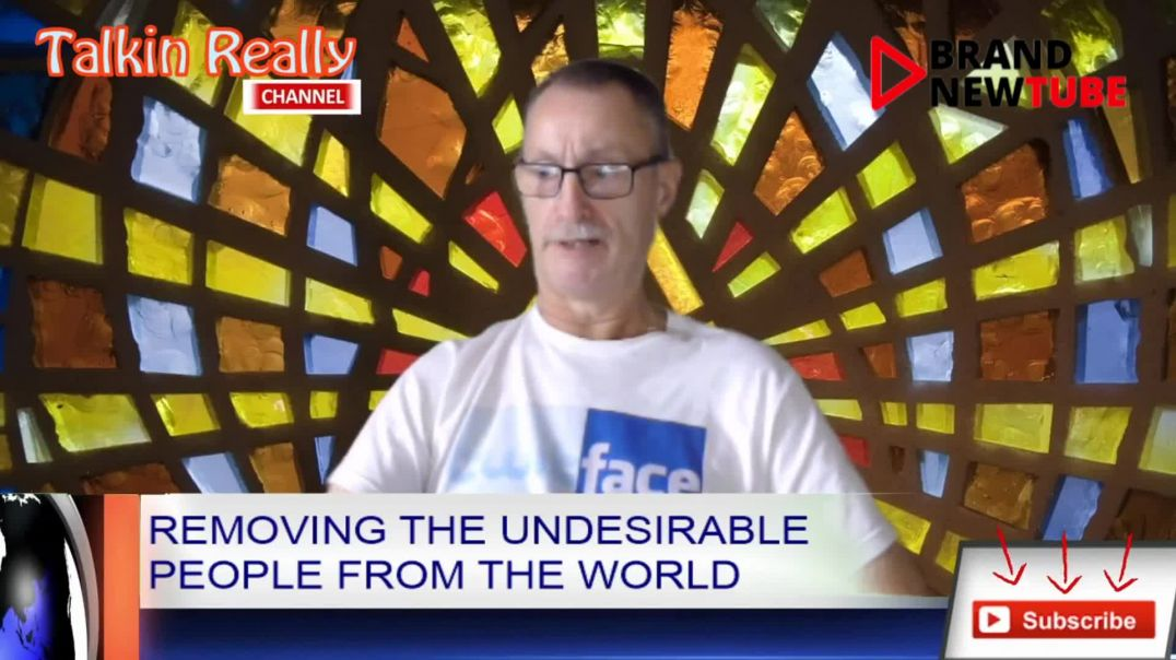 Removing the undesirable people from the world