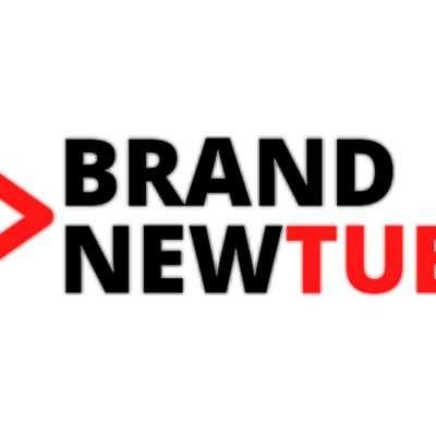 BrandNewTube