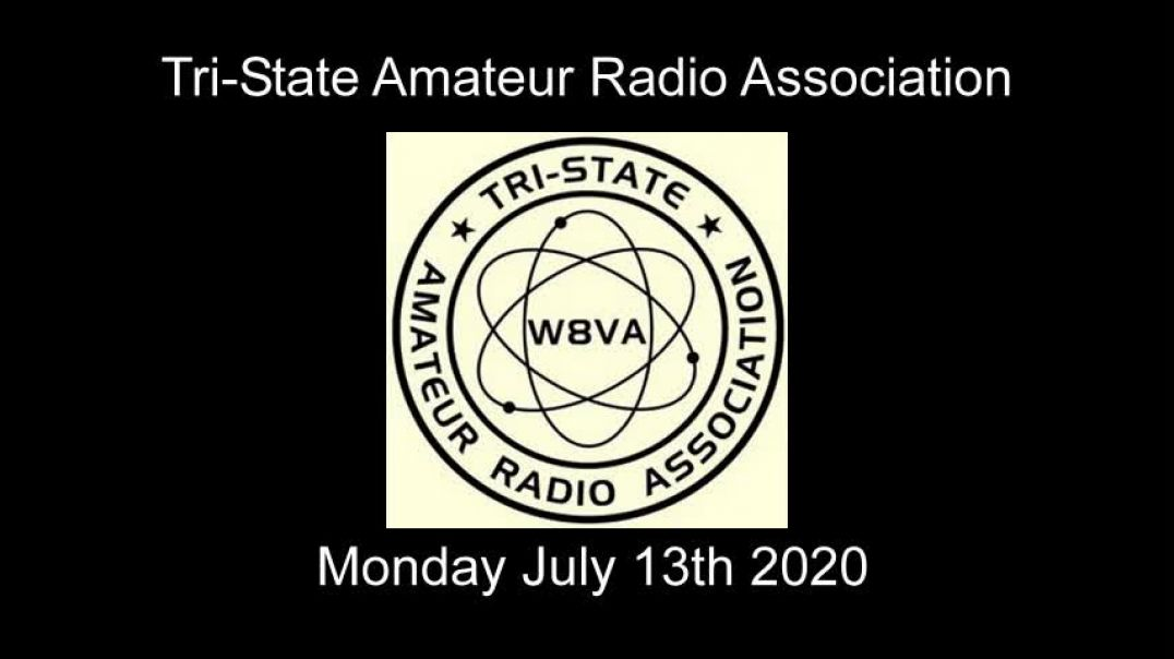 ⁣TARA Tri-State Amateur Radio Association Net - 7/13/2020 Monday