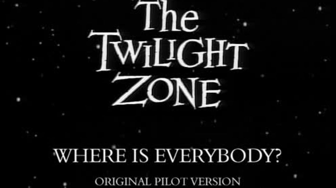 The Twilight Zone (S01E01) Where Is Everybody?